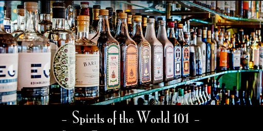 The Roosevelt Room's Master Class Series - Spirits of the World 101