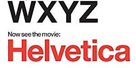College Night Screening: Helvetica tickets