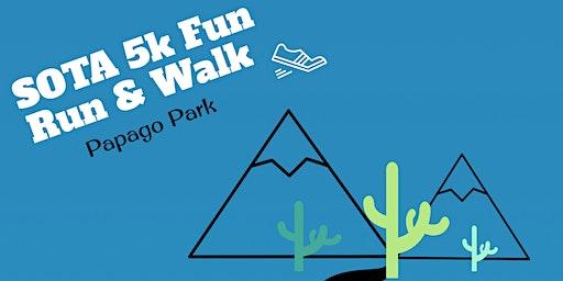 SOTA 5K Fun Run & Walk
