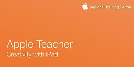 Apple Teacher- Creativity With iPad tickets
