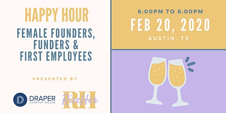 RiseHer Austin:  Female Founders, Funders and First Employees Happy Hour tickets