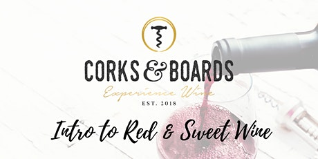 Intro to Red & Fortified Wine Varietals (4 of 4 - Wine Education Series) tickets