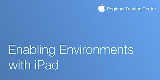 Enabling Environments with iPad