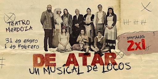DE ATAR UN MUSICAL DE LOCOS