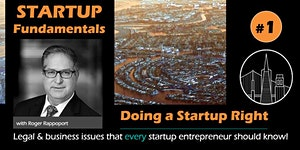 Startup Fundamentals #1/3 - Doing a Startup Right and...