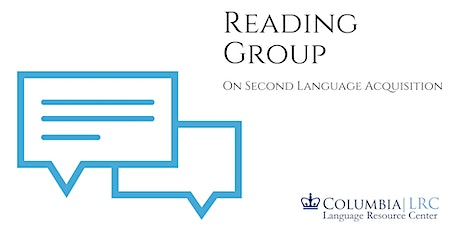 Reading Group:  New Directions in Computer-Assisted Language Learning tickets