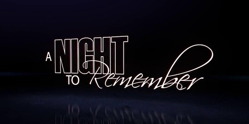 5th Annual 'A Night To Remember'