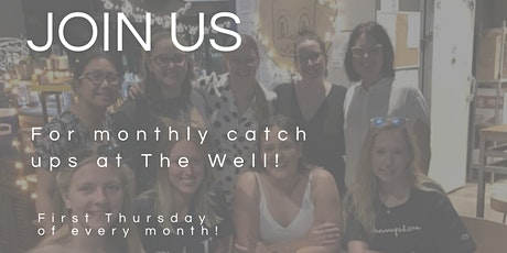 Monthly catch ups at The Well! tickets