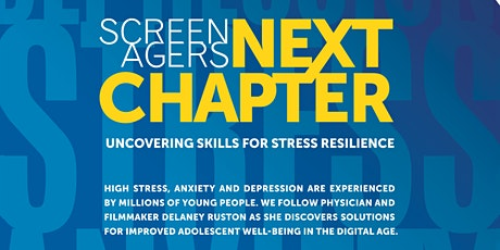 Screenagers Next Chapter Presented By Roots and Wings Institute tickets