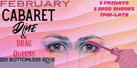 February Fridays DINE & DRAG QUEENS With Bottomless Rose tickets