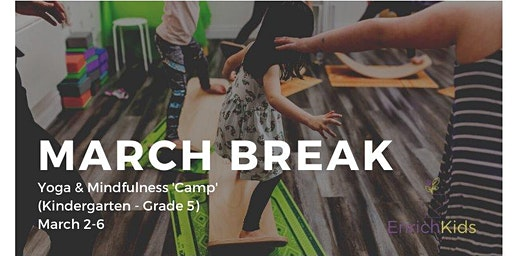 Yoga & Mindfulness March Break Camp