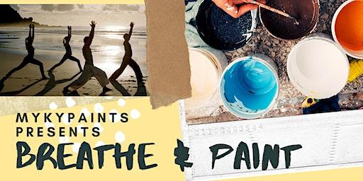 MykyPaints presents BREATHE AND PAINT - Meditation&Art Class
