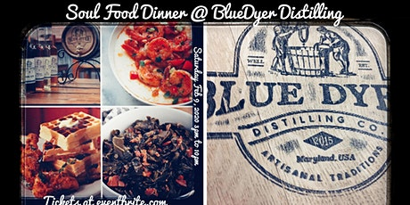 Distillery Soul Food Dinner tickets