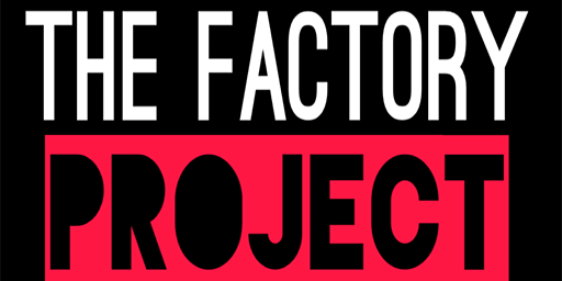 The Factory Project