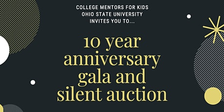 College Mentors for Kids 10 Year Anniversary Gala tickets