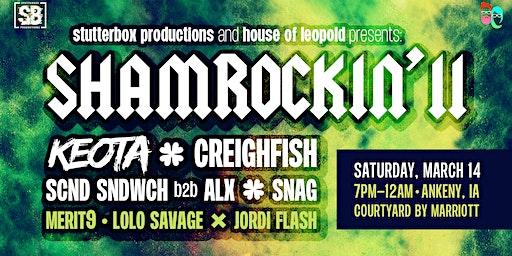 Shamrockin' II: Keota & CreighFish