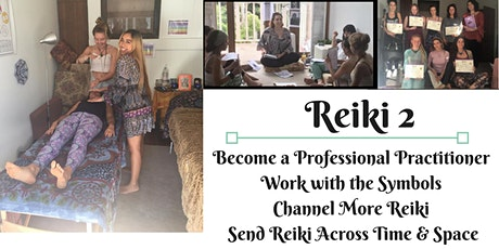 Learn Reiki 2 - Practitioner Training tickets