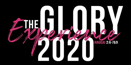 The Glory Experience 2020 tickets