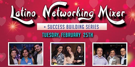 Latino Professional Networking Mixer + Success Building Series tickets