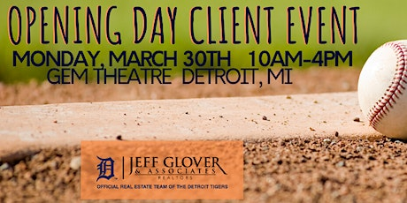 Jeff Glover & Associates Opening Day Client Event tickets