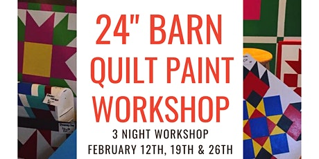 "24"" Barn Quilt Painting Workshop tickets"
