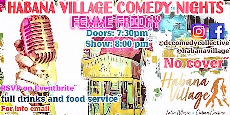 Habana Village Comedy Nights - Femme Friday tickets