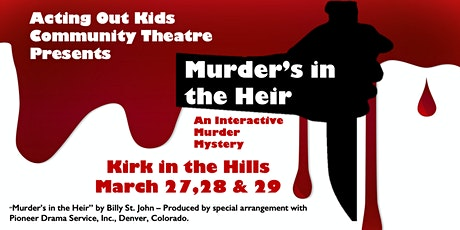 Murder's in the Heir - An Audience Interactive Murder Mystery tickets