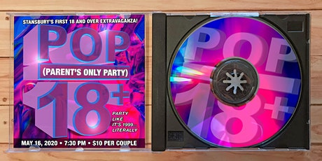 POP (Parents Only Party) - Stansbury's First 18 and Over Extravaganza! tickets