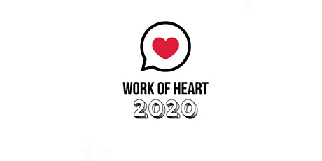 WORK OF HEART 2020 tickets