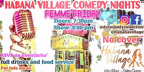 Habana Village Comedy Nights - Femme Friday tickets