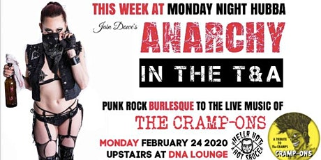 Anarchy in the T&A comes back to Monday Night Hubba! tickets