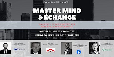 Master Mind & Échange , Courtier immobilier 2020. tickets