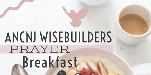 ANCNJ WiseBuilders Prayer Breakfast