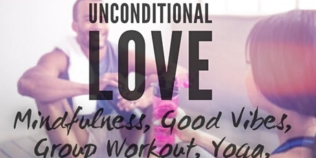 Unconditional LOVE: A Wellness Event  tickets