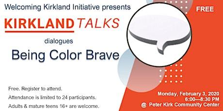 Kirkland Talks: Be Color Brave tickets