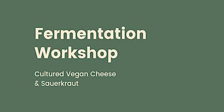Fermentation Workshop - Vegan Cheese & Sauerkraut tickets