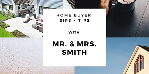 Sips and Tips with Mr. & Mrs. Smith