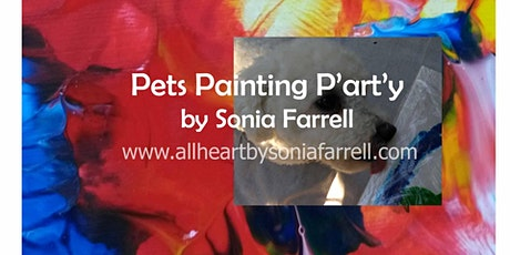 Pet Painting P'art'y by Sonia Farrell tickets