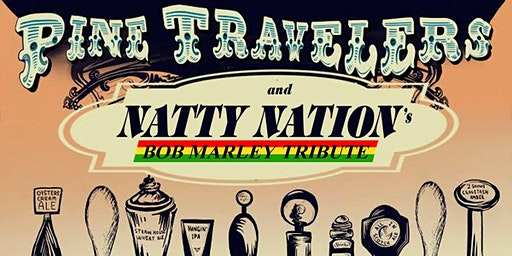 Pine Travelers & Natty Nation in Stevens Point