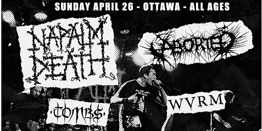 Napalm Death, Aborted, Tombs, Wvrm, Cruel Fate