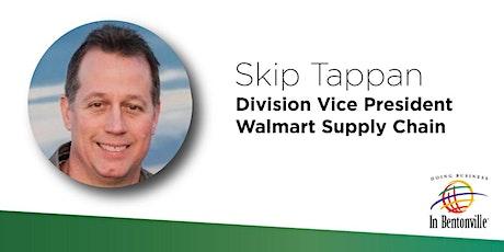 2020 Spring Speaker Series | Featuring Skip Tappan, Walmart Supply Chain tickets