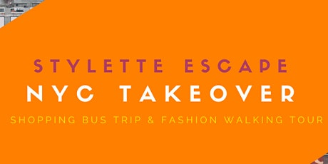 Stylette Escape: NYC Takeover tickets