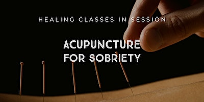 Acupuncture for Sobriety