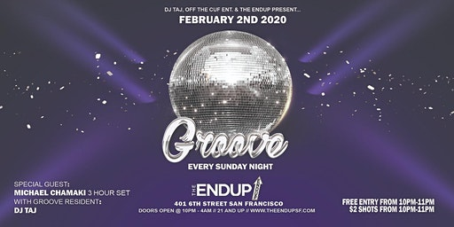 Groove Sundays at The EndUp feat. Michael Chamaki (3 Hour Set), Taj