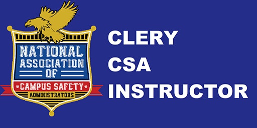 CLERY CSA Instructor Course - Dayton, Ohio