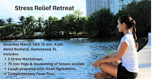 Stress Relief Retreat