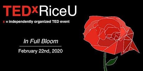 TEDxRiceU: In Full Bloom tickets
