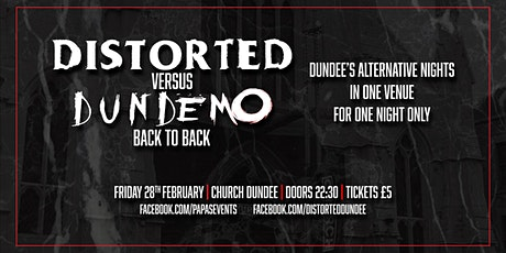 Distorted Vs Dundemo tickets