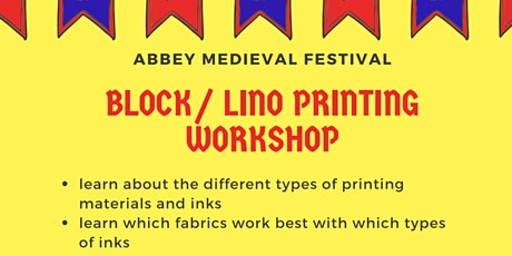 Block/Lino  Printing Workshop for Abbey Medieval F tickets