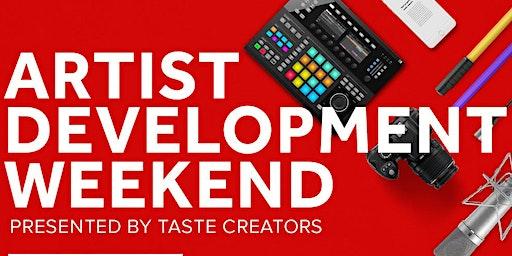 Artist Development Weekend